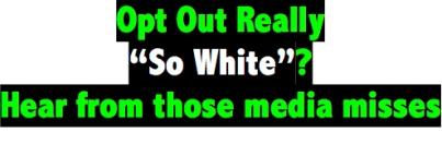 WhiteOptOut.jpg